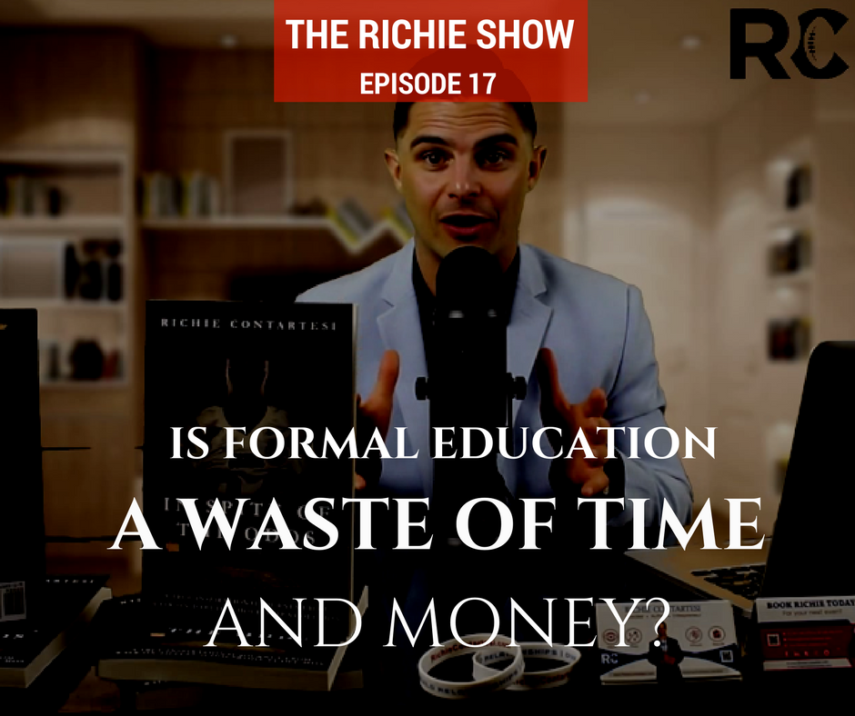 Is Formal Education a WASTE of Time and Money? | RC017