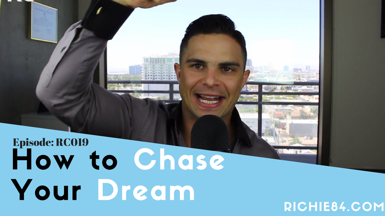 How to Chase Your Dream | RC019