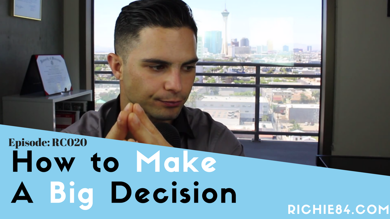 How to Make a Big Decision | RC020