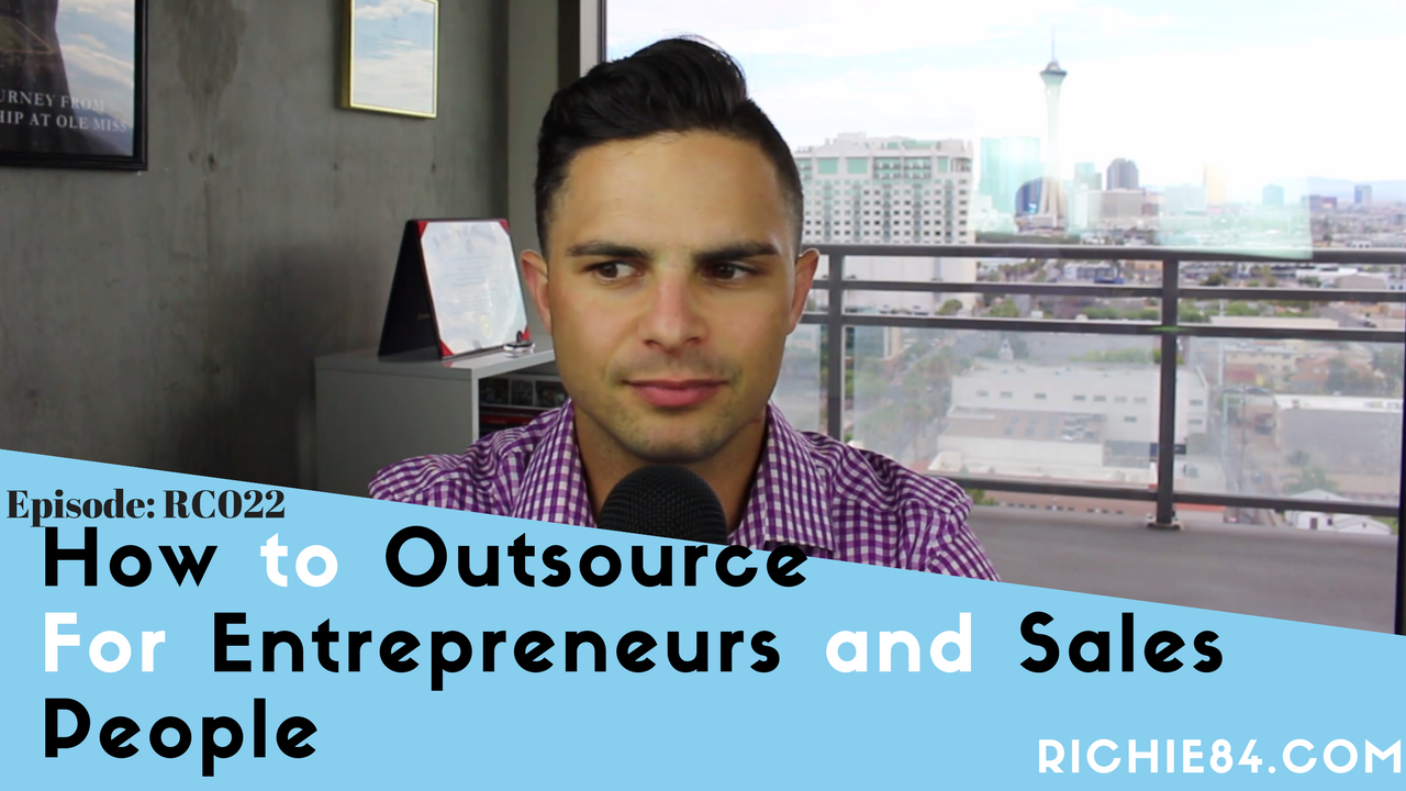 How to Outsource for Entrepreneurs and Sales People | RC022